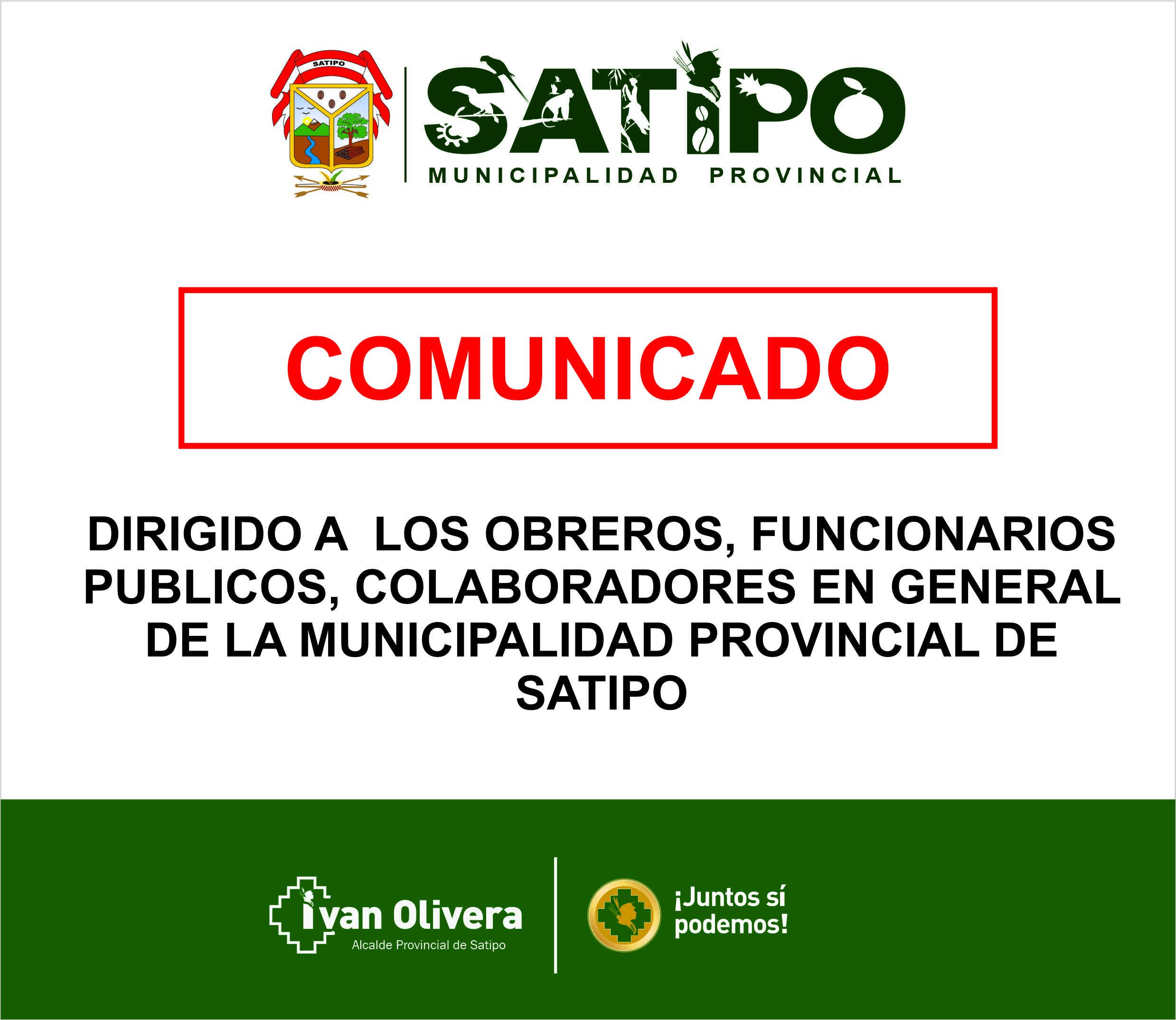 COMUNICADO A COLABORADORES, OBREROS, FUNCIONARIOS PUBLICOS DE LA MPS